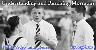 Understanding and Reaching Mormons