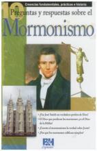 Preguntas Y Respuestas Sobre El Mormonismo