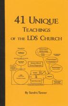 41 Unique Teachings Of The LDS Church