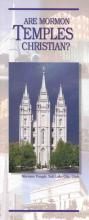 Are Mormon Temples Christian? Pamphlet