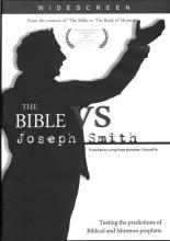 The Bible Versus Joseph Smith