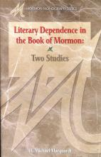 Literary Dependence In The Book Of Mormon