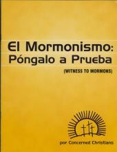 El Mormonismo Pongalo A Prueba