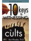 Ten Keys To Witnessing To Cults
