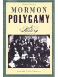 Mormon Polygamy, a history